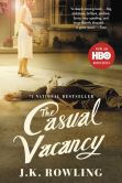 Book Cover Image. Title: The Casual Vacancy, Author: J. K. Rowling