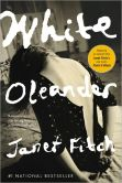 Book Cover Image. Title: White Oleander:  A Novel, Author: Janet Fitch