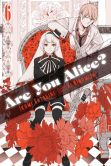 Book Cover Image. Title: Are You Alice?, Vol. 6, Author: Ikumi Katagiri