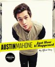 Book Cover Image. Title: Austin Mahone:  Just How It Happened: My Official Story, Author: Austin Mahone