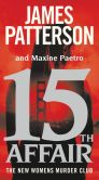 Book Cover Image. Title: 15th Affair (Women's Murder Club Series #15), Author: James Patterson