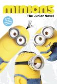 Book Cover Image. Title: Minions:  The Junior Novel, Author: Sadie Chesterfield