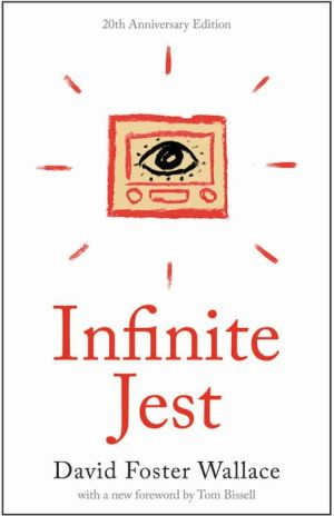 INFINITE JEST - 20th Anniversary Edition (Special Edition)