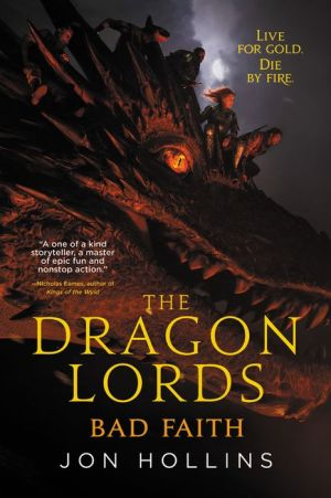 Google books download from android The Dragon Lords: Bad Faith  by Jon Hollins