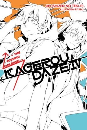 Kagerou Daze, Vol. 4: The Missing Children