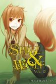 Book Cover Image. Title: Spice and Wolf, Vol. 12, Author: Isuna Hasekura