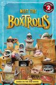 Book Cover Image. Title: The Boxtrolls:  Meet the Boxtrolls, Author: Jennifer Fox
