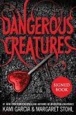 Book Cover Image. Title: Dangerous Creatures (Signed Book), Author: Kami Garcia