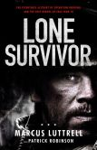 Book Cover Image. Title: Lone Survivor:  The Eyewitness Account of Operation Redwing and the Lost Heroes of SEAL Team 10 (B&N Edition), Author: Marcus Luttrell