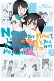 Book Cover Image. Title: No Matter How I Look at It, It's You Guys' Fault I'm Not Popular!, Vol. 7, Author: Nico Tanigawa