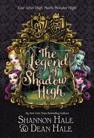 Book Monster High/Ever After High: The Legend of Shadow High
