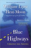 Book Cover Image. Title: Blue Highways:  A Journey into America, Author: William Least Heat-Moon