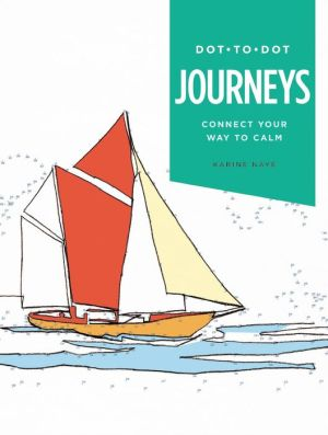 Dot-to-Dot: Journeys: Connect Your Way to Calm