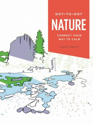 Dot-to-Dot: Nature: Connect Your Way to Calm