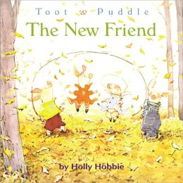 Toot & Puddle: The New Friend