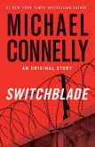 Book Cover Image. Title: Switchblade:  An Original Harry Bosch Story, Author: Michael Connelly