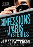 Book Cover Image. Title: Confessions:  The Paris Mysteries, Author: James Patterson