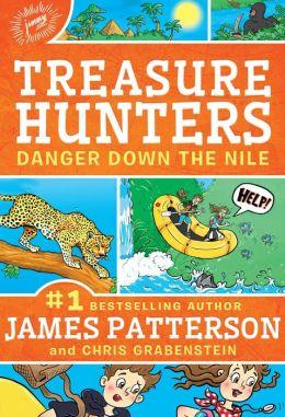Danger Down the Nile (Barnes & Noble Edition) (Treasure Hunters Series #2)