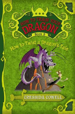 How to Twist a Dragon's Tale (How to Train Your Dragon Series #5) (PagePerfect NOOK Book)