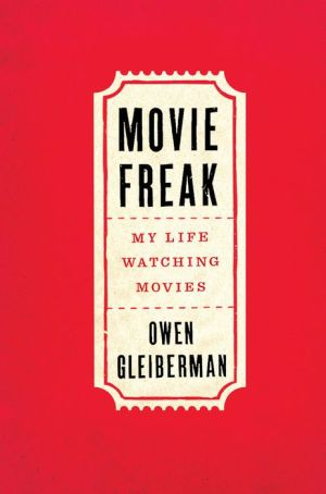Movie Freak: My Life Watching Movies