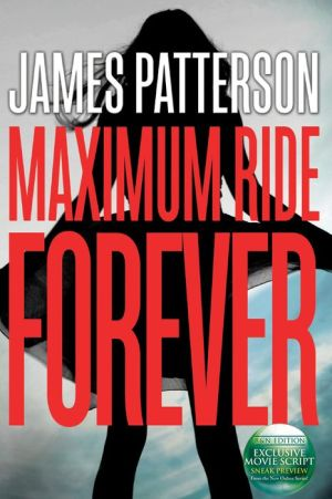 Maximum Ride Forever (B&N Exclusive Edition)