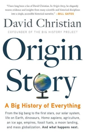 Origin Story: A Big History of Everything|Paperback
