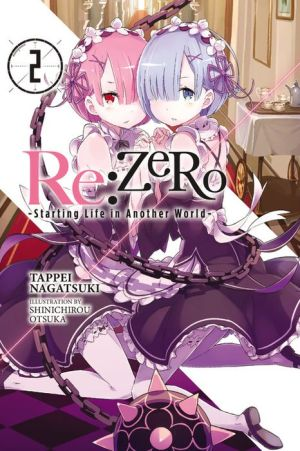 Re:ZERO -Starting Life in Another World-, Vol. 2
