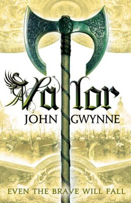 Valor (Faithful and the Fallen Series #2)