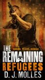Book Cover Image. Title: The Remaining:  Refugees, Author: D.J. Molles