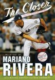 Book Cover Image. Title: The Closer:  Young Readers Edition, Author: Mariano Rivera