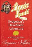Book Cover Image. Title: Ever After High:  Lizzie Hearts and the Hedgehog's Hexcellent Adventure: A Little Shuffle Story (Digital Original), Author: Suzanne Selfors