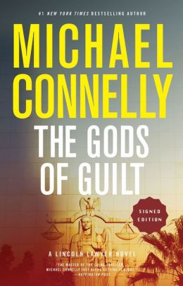 The Gods of Guilt (Signed Book) (Mickey Haller Series #5)