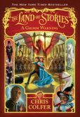 Book Cover Image. Title: A Grimm Warning (The Land of Stories Series #3), Author: Chris Colfer