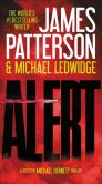 Book Cover Image. Title: Alert (Michael Bennett Series #8), Author: James Patterson
