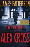 Book Cover Image. Title: The People vs. Alex Cross (B&N Exclusive Edition) (Alex Cross Series #25), Author: James Patterson