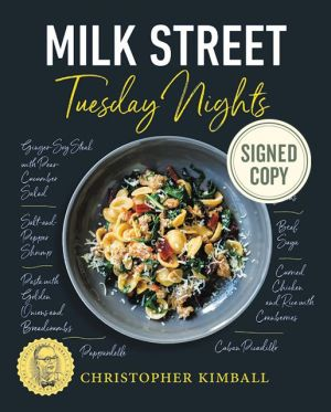 Book Milk Street: Tuesday Nights: More than 200 Simple Weeknight Suppers that Deliver Bold Flavor, Fast