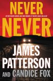 Book Cover Image. Title: Never Never, Author: James Patterson
