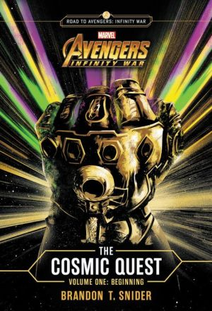Book MARVEL's Avengers: Infinity War: The Cosmic Quest Vol. 1: Beginning