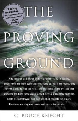 Proving Ground: The Inside Story of the 1998 Sydney to Hobart Race