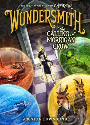 Book Wundersmith: The Calling of Morrigan Crow