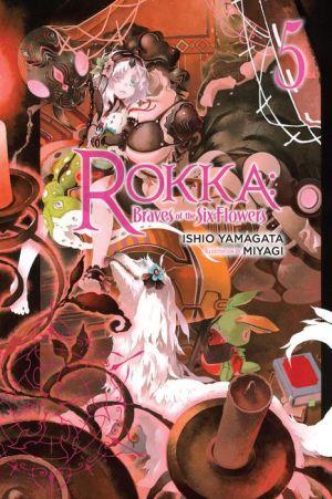 Rokka: Braves of the Six Flowers, Vol. 5 (light novel)