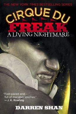 A Living Nightmare (Cirque Du Freak Series #1)