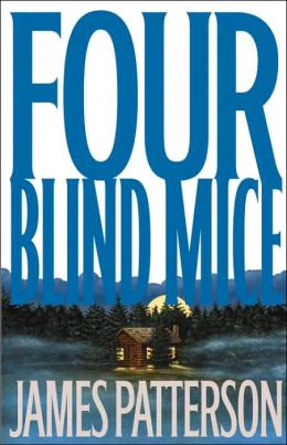 Four Blind Mice (Alex Cross Series #8)