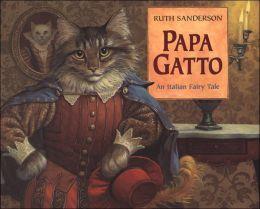 Papa Gatto: An Italian Fairy Tale