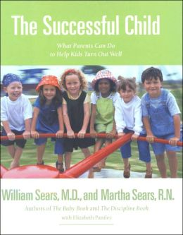 Successful Child: What Parents Can Do to Help Kids Turn Out Well