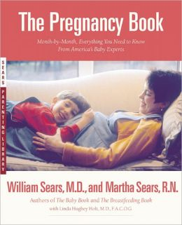 The Pregnancy Book: A Month-by-Month Guide