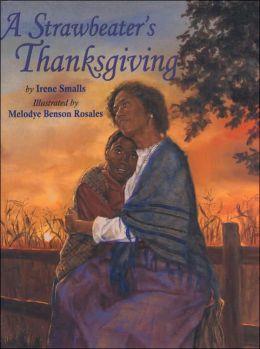 Strawbeater's Thanksgiving