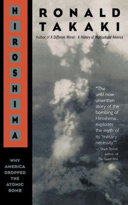 Hiroshima: Why America Dropped the Atomic Bomb