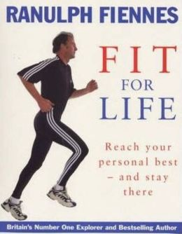 Fit for Life: Reach Your Personal Best - And Stay There