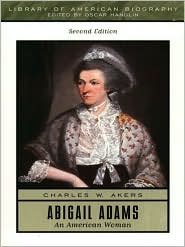 Abigail Adams: An American Woman